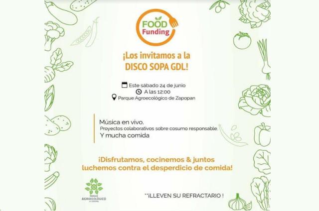 Se realizará 'Disco Sopa' en el Parque Agroecológico Zapopan (PAZ)