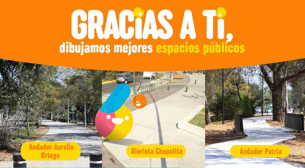 Gracias a ti,dibujamos espacios los mejores públicos. El andador Aurelio Ortega, la Glorieta Chapalita y el Andador Patria.